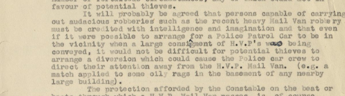 typewritten paragraph stating that 'persons capable of carrying out audacious robberies such as the recent heavy mail van robbery must be credited with intelligence and imagination