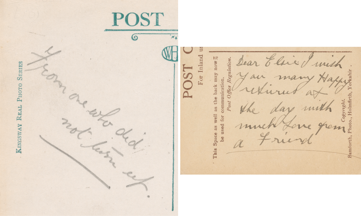 Two examples of postcard messages where instead of the concluding with a name they finish 'From one who did not turn up' and 'much love from a friend'.