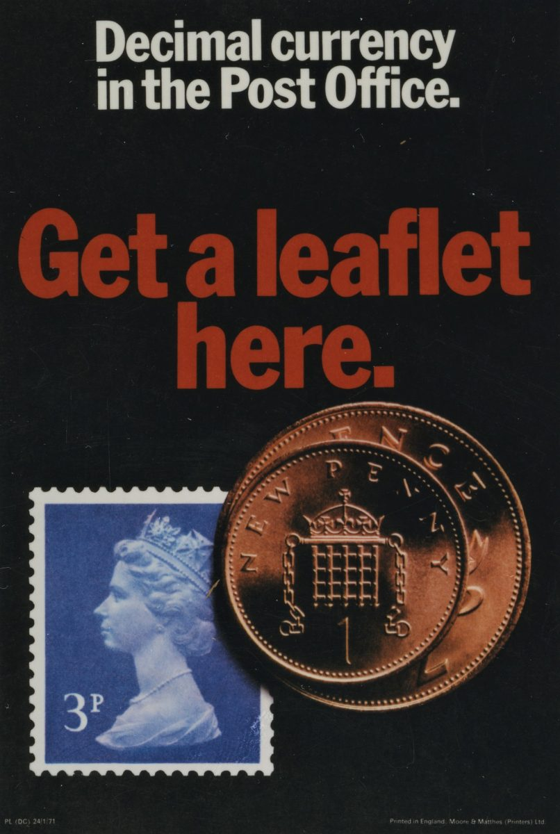 Poster with black background. White text reads 'Decimal Currency in the Post Office. Below that red text reads 'Get a leaflet here'. There is a blue 3p definitive stamp, and the a 1p coin on top of a 2p coin.