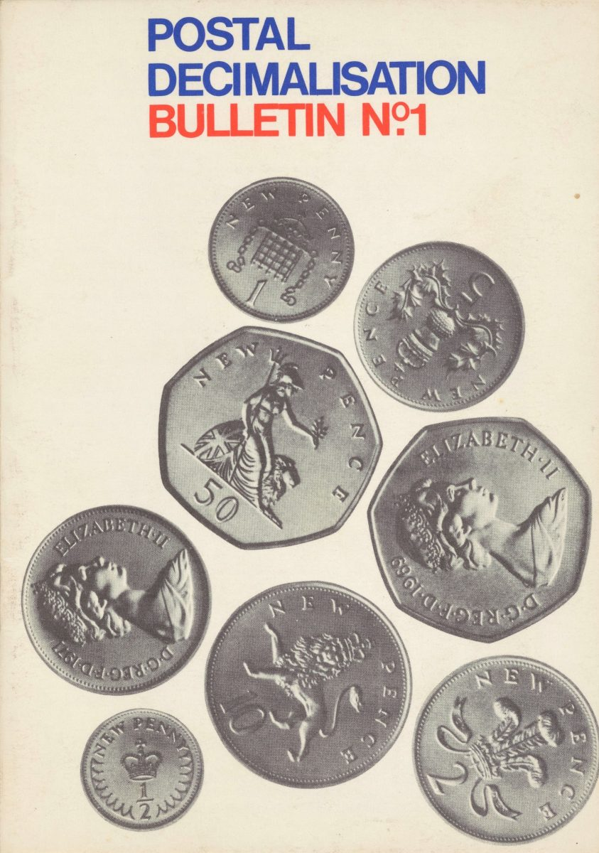 Image of a cover of a pamphlet. Blue text across the top reads 'Postal Decimalisation' followed by red text reading 'Bulletin no. 1'. Below the text are images of the follow coins: new penny (reverse), new 5 pence (reverse), new 50 pence (reverse), new 50 pence (face), new 10 pence (reverse), new 2p (reverse), new half penny (reverse) and the face of an unidentified coin